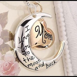 Jewelry - ⭐️ Mom I love you to the moon and back Necklace